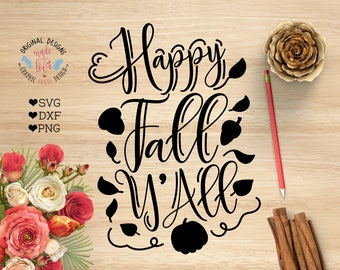 Thanksgiving SVG, Happy Fall Y'all Cut File in SVG, dxf, PNG, Autumn Cut File, Happy Fall Printable, Happy Fall Cricut, Home Decor