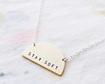 Stay Soft Sterling Silver or Brass Necklace. Can Be Personalised. Custom Necklace. Semi Circle