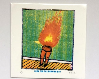 Look for the Burning Boy (Mini-print)