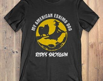 American Eskimo Custom Dog Halloween T-shirt: My American Eskimo Rides Shotgun