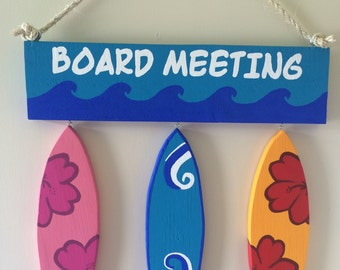 BOARD MEETING - Surf Sign, Wood Sign, Beach Sign, Surf Decor, Surfing, Surfboard, Surfboard Sign