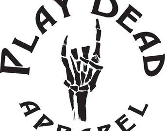 Live Loud. Play Dead.