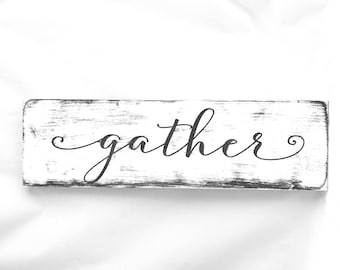Simple Gather wood sign black and white