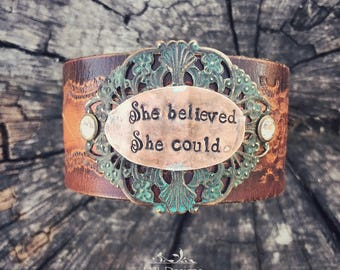 She believed she could - hand stamped - leather belt cuff
