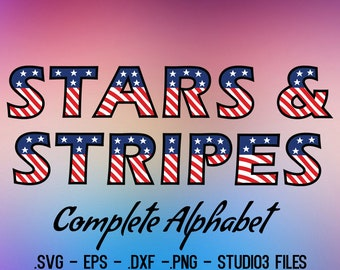 Stars & Stripes - 4th of July  Font - Independence day Font. Vectors Alphabet cutting files.