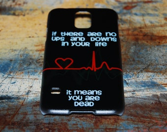 If There Are No Ups and Downs In Your Life It Means You Are Dead Nurse Case For Samsung S5 S4 Back Cover Galaxy Phone Cases Nursing RN c75
