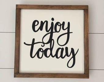 Enjoy Today // Framed Wood Sign // Farmhouse Decor // Rustic Wood Sign // Farmhouse Sign
