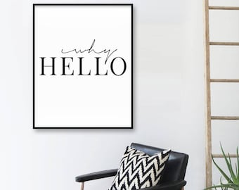 Office Decor, Why Hello, Hello Printable, Callygraphy Print, Typography Print, Office Print, Black And White, Why Hello Wall Art, Modern