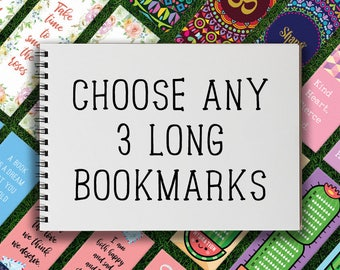 Long Bookmark | Mix & Match Long Bookmarks Pack of 3 Life Planner Inspirational Motivational Cute Quirky Book Lover Bibliophile Lifestyle