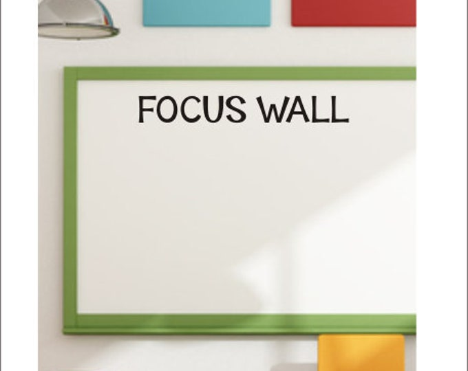 Focus Wall Decal Classroom Vinyl Decal Classroom Decor Teacher Decal Back to School Elementary Focus Wall Whiteboard Bulletin Board