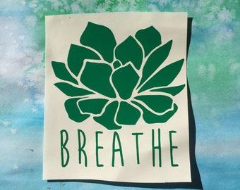 Breathe succulent vinyl decal car window laptop sticker relax plant lotus