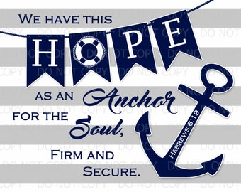 "Printable Nautical Anchor Nursery Christian Religious Print - Hebrews 6:19 -  16""x12"" INSTANT DOWNLOAD"