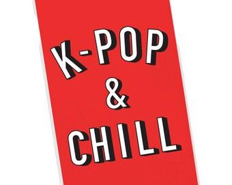 K-POP & CHILL Phone Case