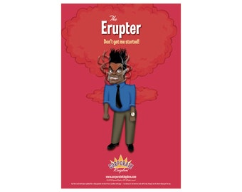 Erupter Poster by Corporate Kingdom®