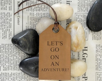 Let's go on an adventure luggage tags,travel leather luggage tags,Engraved travel tags,hand carved tags,graduation gifts,Birthday Gift
