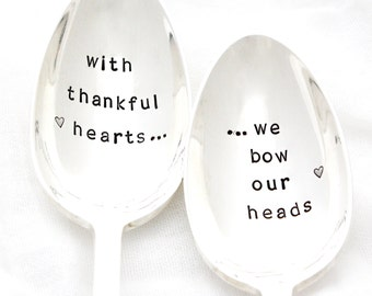 """Table Blessing Serving Spoons, """"with thankful hearts...we bow our heads"""" . Hand stamped servers for Thanksgiving table decor."""