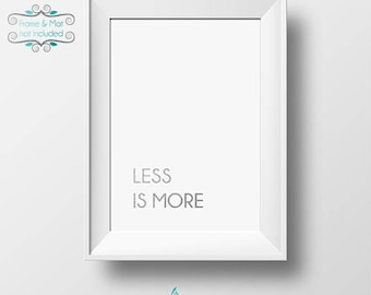Less Is More Silver Foil 5 x 7 Print - Remember that Simplicity is Beautiful and Elegant