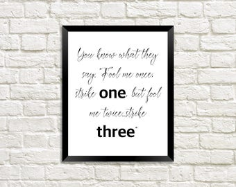 Fool Me Once Strike One / Best Michael Scott Quotes / The Office TV Show / Sense of Humor Quotes / Inexpensive Home Decor / Home Decoration