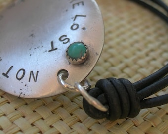 Not All Who Wander Are Lost - Recycled Silver Spoon Bracelet with Turquoise