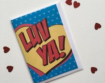 LUV YA! Greetings Card - Thank You Card - Note Card