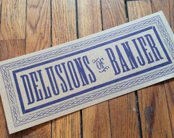 Banjo Poster DELUSIONS of BANJER, banjo gifts, letterpress sign poster/Old Time Music/Bluegrass Banjo/Clawhammer Banjo