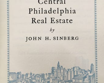 Antique Philadelphia Real Estate book: commercial properties, downtown business history, promotional booklet, fine press, Philadelphia rare