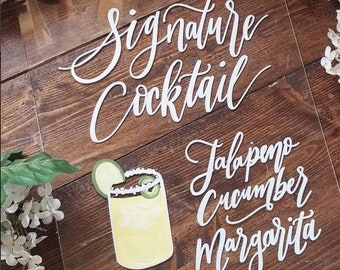 Signature Cocktail Sign, Signature Drink Sign, Bar Menu Sign, Acrylic Wedding Sign, Custom Calligraphy Sign, Vintage Rustic Weddings