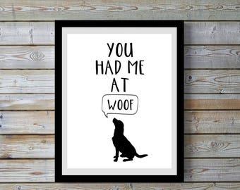 Dog art,Labrador,Lab,quote,funny,Dog decor,Lab Dog,print,black & white,wall art,digital,woof,humorous, gift for home,women,digital print,art