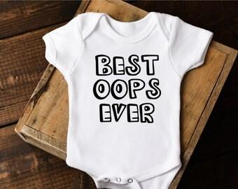 Funny Onesie®, Best Oops Ever, Unique Baby Gift, Funny kids shirt, Funny Baby Clothes, Funny Baby Shower