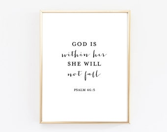 God is Within Her She Will Not Fall Print - Psalm 46:5 - Psalm Print - Bible Verse Print - Bible Verse Art - Nursery Decor - Nursery Art