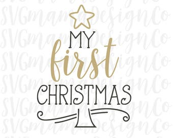 First Christmas SVG Baby Boy or Girl Cut File Vector Image for Cricut and Silhouette