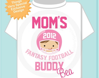 Fantasy Football Shirt, Personalized Fantasy Football Shirt, Mom's Fantasy Football Buddy Shirt or Onesie with childs name (08072012a)