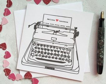 Typewriter love letter card – personalised card – a true love story never ends – card for lover – custom card – engagement card – love card