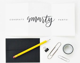 Graduation Card / Congrats Smarty Pants / Hand Lettered Card, Funny Card, Humor / Tri Fold / Accordion Fold / Charitable Donation