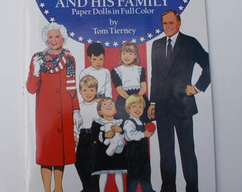 George Bush and His Family : Paper Dolls in Full Color by Tom Tierney - Dover Publications Inc., New York 1990