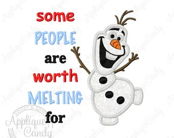 Frozen Snowman Applique 3 Machine Embroidery Design 4x4 5x5 6x6 7x7 8x8 OIaf Some people are worth melting for INSTANT DOWNLOAD