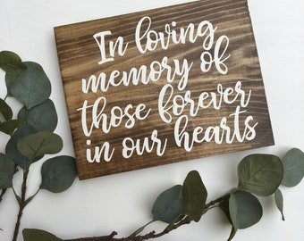In Loving Memory Sign Rustic Wood Sign In Memory Woodland Wedding Sign Wood Wedding Sign Ceremony Wedding Sign Forever In Our Hearts