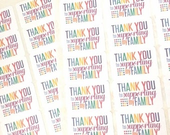 Thank You for Supporting My Family Stickers / Rainbow Fun Happy Mail Labels / Thank You Stickers / Small Business Packaging Labels