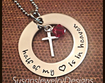 Half My Heart Is In Heaven Necklace - stainless steel 1 sided washer - choice of chain - custom wording - Swarovski crystal - sterling cross