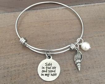 Sand in the air salt in my hair bracelet, beach charm bracelet, bangle, nautical jewelry