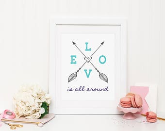 Love is all around Wall Print ***DIGITAL FILE***