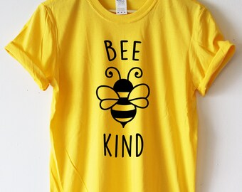 BEE KIND T-shirt Save The Bees Tshirt Shirt Bees T-shirt Nature Environment High Quality SCREENPRINT Super Soft unisex Worldwide ship