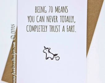 Funny 70th Birthday Card Being 70 Trust a Fart