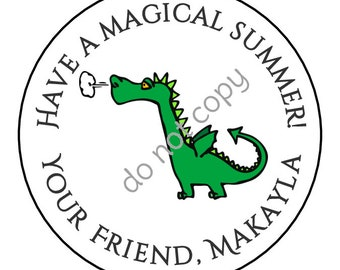 Personalized Dragon Have a Magical Summer End of School Year Stickers and Labels // Printed & Shipped or DIY Printable Files