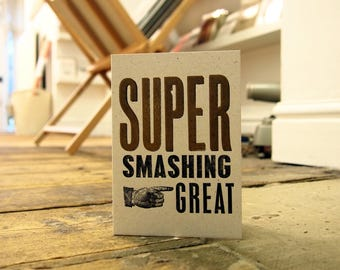 NEW Super Smashing Great Congratulations letterpress greetings birthday card print