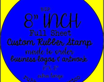 Custom Rubber Stamp, largest custom rubber stamps made to order. Custom Stamps 8 inches. Large rubber stamp, with your logo, artwork, design