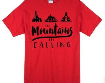 The Mountains are Calling shirt (space mountain, splash mountain, thunder mountain)