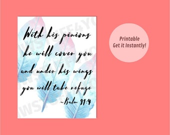 Psalm 91:4 NWT,Under His Wings Take Refuge,Jehovah's Protection,JW Printable Wall Art,Encouragement,Bible Scripture,jw.org encouraging print