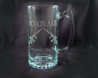 Custom Etched Beer Mugs - Molon Labe - Come and Take Them - Beer Mugs, Set of 2