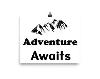 Adventure Awaits Matte Poster Wall Art /  Art Print / Wall Decor / Adventure / Explore WP102